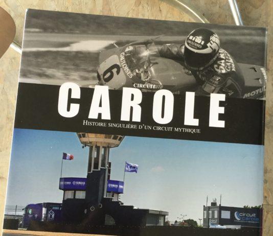 Carole, histoire humaine d'un circuit moto